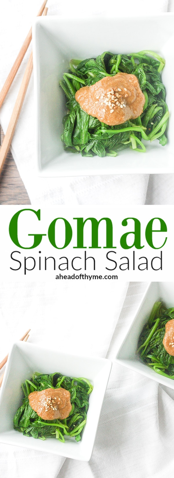 Gomae Spinach Salad: This traditional Japanese side dish is loaded with spinach and seasoned with a delicious, creamy sesame dressing | aheadofthyme.com