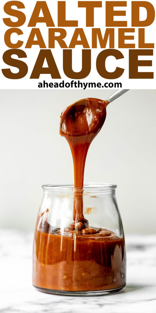 Homemade salted caramel sauce is sweet, salty, and buttery. It's so simple and easy to make at home in just 10 minutes with 4 basic ingredients. | aheadofthyme.com