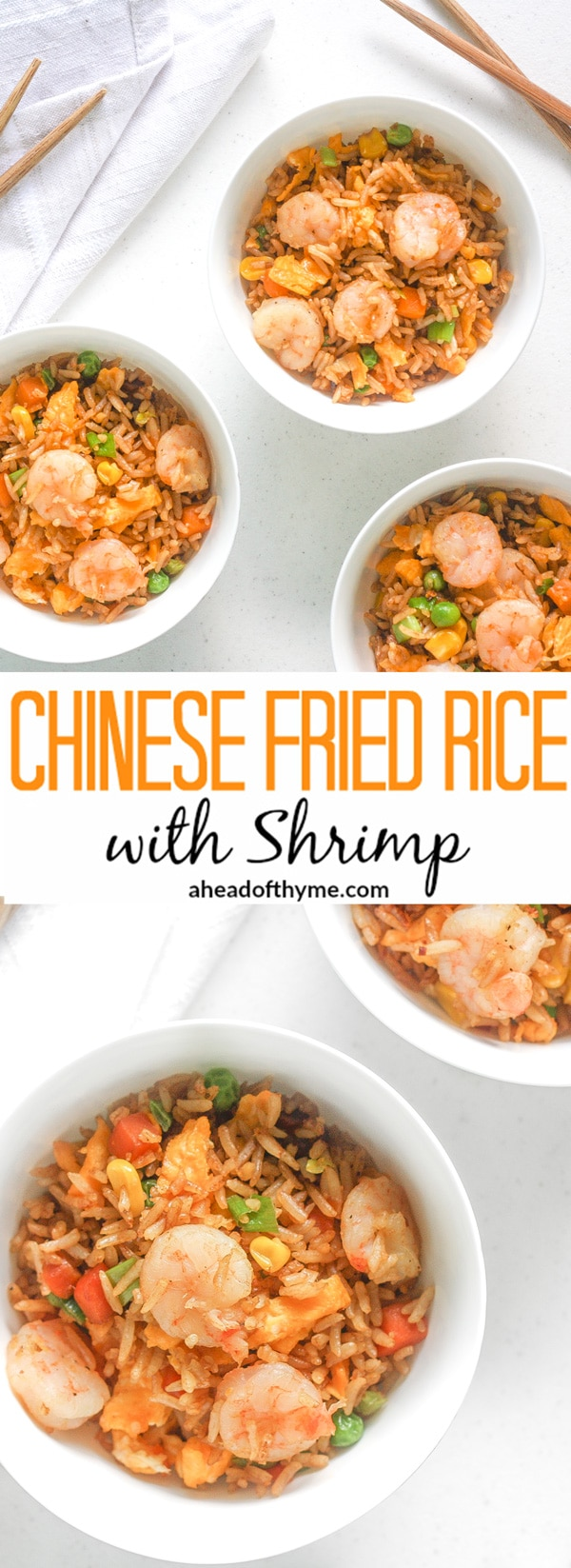 Chinese Fried Rice with Shrimp: Make your own Chinese fried rice with shrimp in 25 minutes, from prep to dinner table, and watch how quickly you will never order take-out again! | aheadofthyme.com