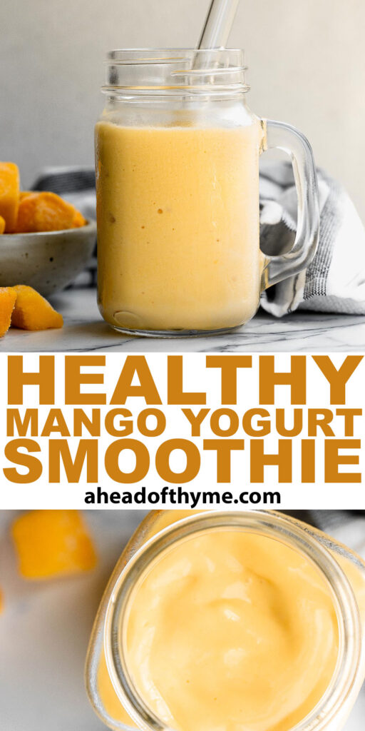 Healthy mango yogurt smoothie is refreshing, delicious, and healthy. Loaded with tropical mangos and low-fat yogurt, it's the perfect breakfast on the go. | aheadofthyme.com