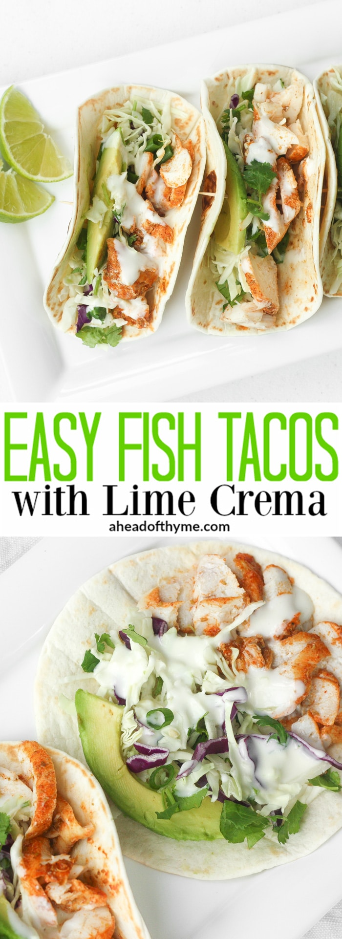 Easy Fish Tacos with Lime Crema: When lime and cilantro come together with fish, a mouthful of exquisite flavour is born. Try these easy fish tacos with lime crema and see for yourself! | aheadofthyme.com