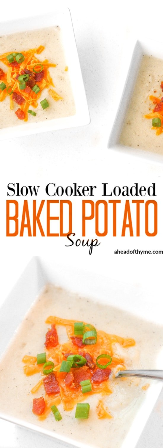 Slow Cooker Loaded Baked Potato Soup: Nothing says comfort food like a bowl of slow cooker loaded baked potato soup topped with cheddar cheese, crumbled bacon and green onions. | aheadofthyme.com