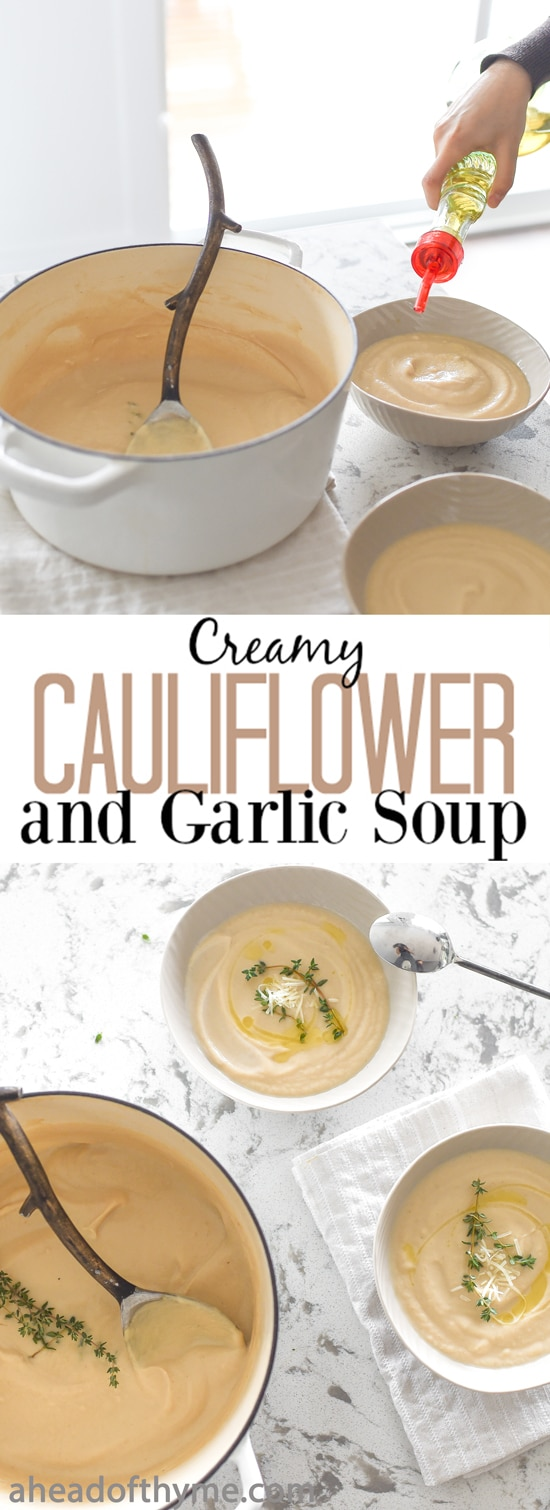 Creamy Cauliflower and Garlic Soup: A handful of ingredients and a few simple steps makes creamy cauliflower and garlic soup one of the easiest and tastiest soups ever. | aheadofthyme.com