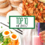 Browse the top 10 recipes featured on Ahead of Thyme in 2017 based on your views and comments! | aheadofthyme.com