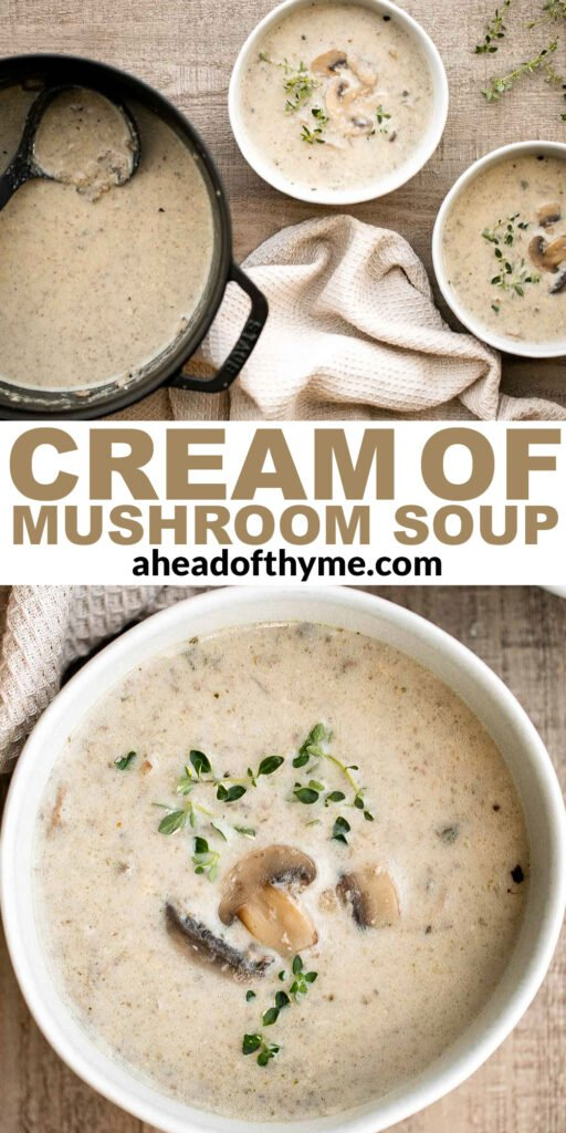 Cream of mushroom soup is thick, creamy, and comforting. This delicious one pot soup is easy to make in 45 minutes, freezer-friendly, and reheats well.   aheadofthyme.com
