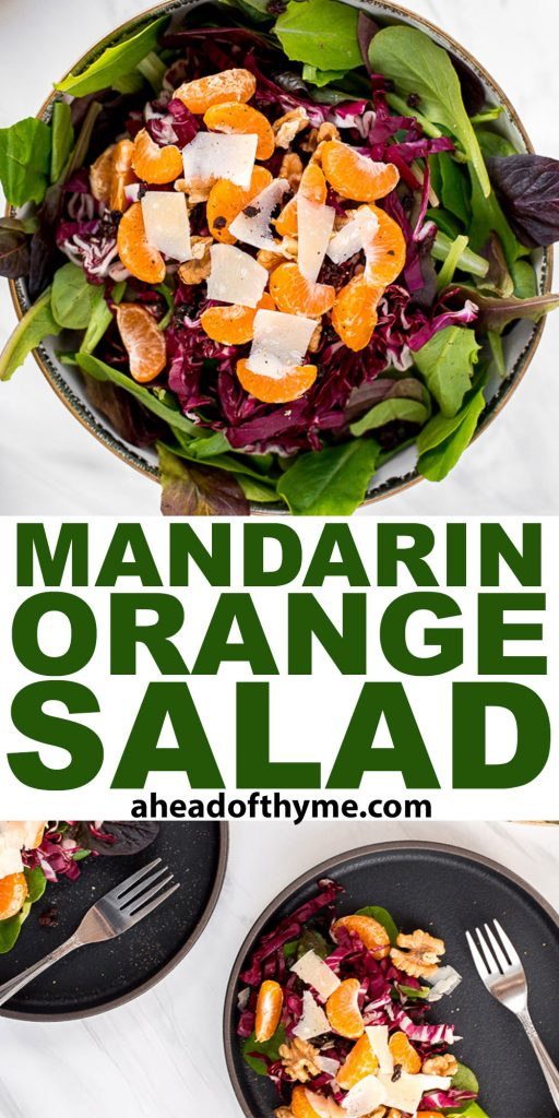 Mandarin orange salad is fresh, vibrant, tangy, and sweet, bursting with flavour, and topped with a delicious orange salad dressing. | aheadofthyme.com
