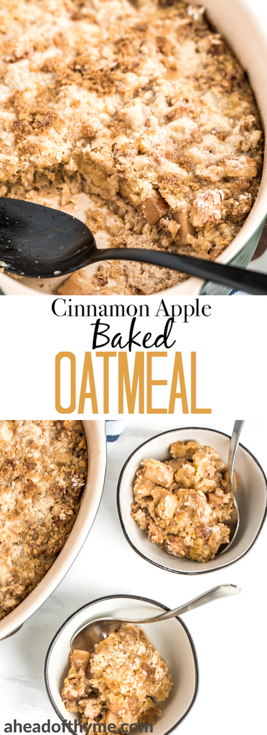 Cinnamon and apple are a perfect pair, and when you combine them with warm, creamy oatmeal, well — you won't be able to stop eating this cinnamon apple baked oatmeal! Plus, the streusel-like topping takes it to a whole new level! | aheadofthyme.com