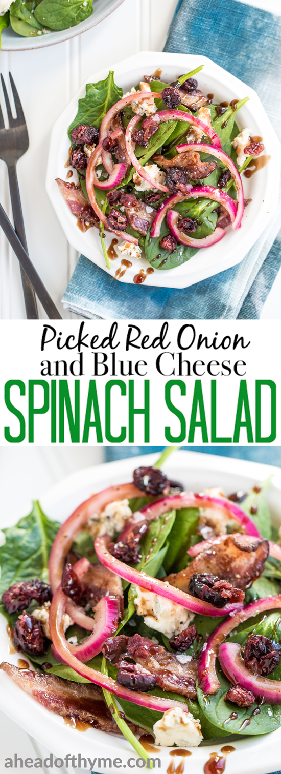 Every bite of pickled red onion and blue cheese spinach salad is the perfect bite! The bold flavors of blue cheese, maple bacon, and dried cranberries compliment the pickled red onions, creating the perfectly balanced dish — salty, sweet, acidic. | aheadofthyme.com