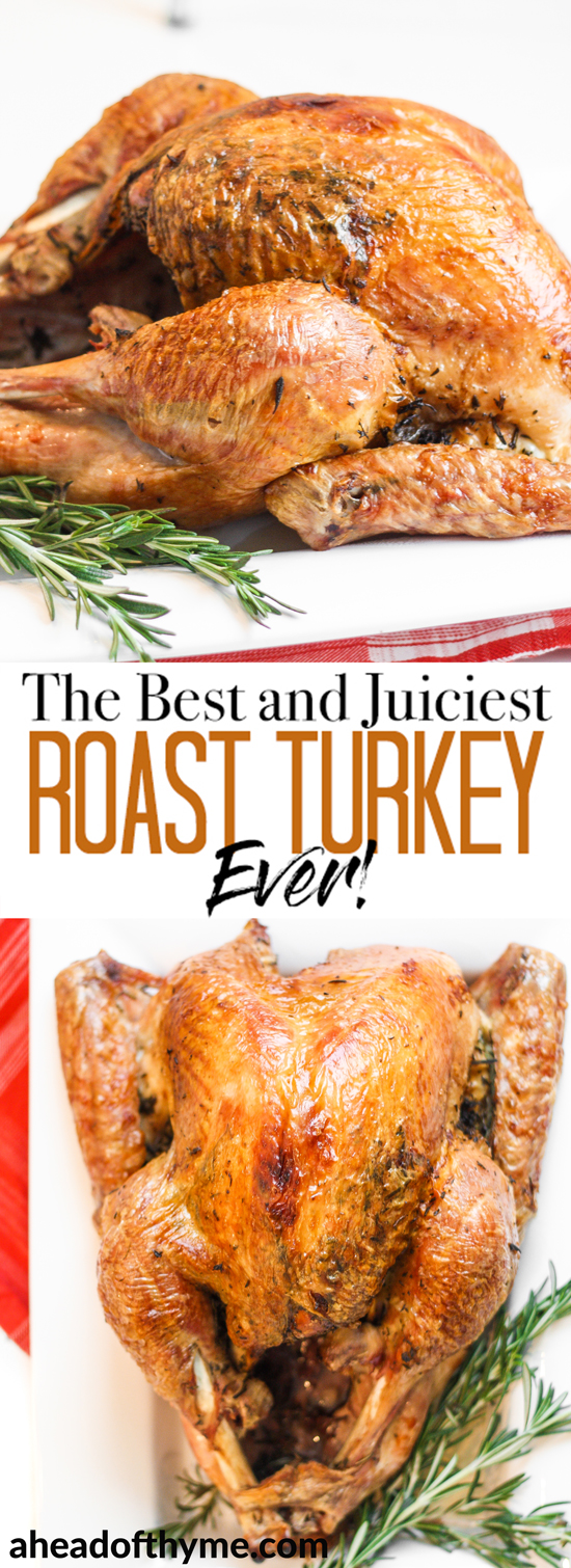 Make Thanksgiving easier with the best and juiciest roast turkey ever! It cooks faster and requires NO brining!   aheadofthyme.com