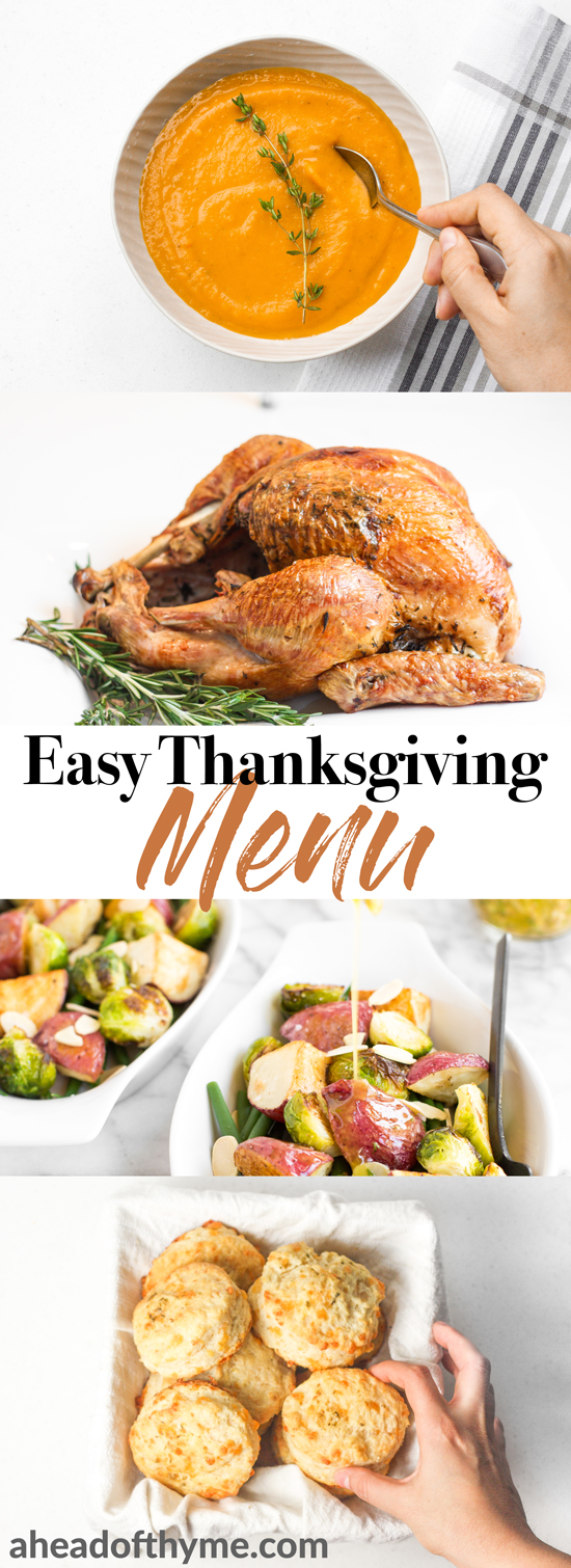 Tired of searching for a collection of recipes to serve at your holiday dinner this year? Look no further! Here's the perfect Thanksgiving menu for you, all in one place. | aheadofthyme.com