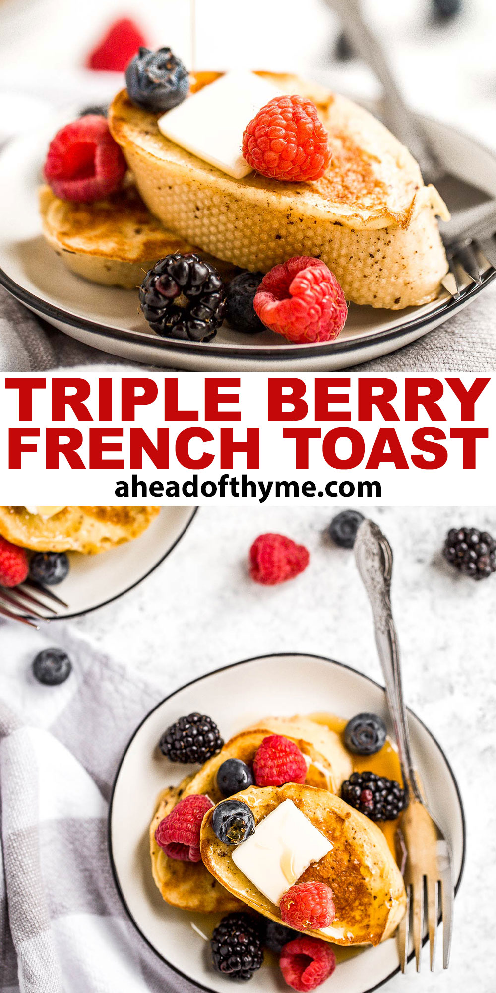 Triple Berry French Toast