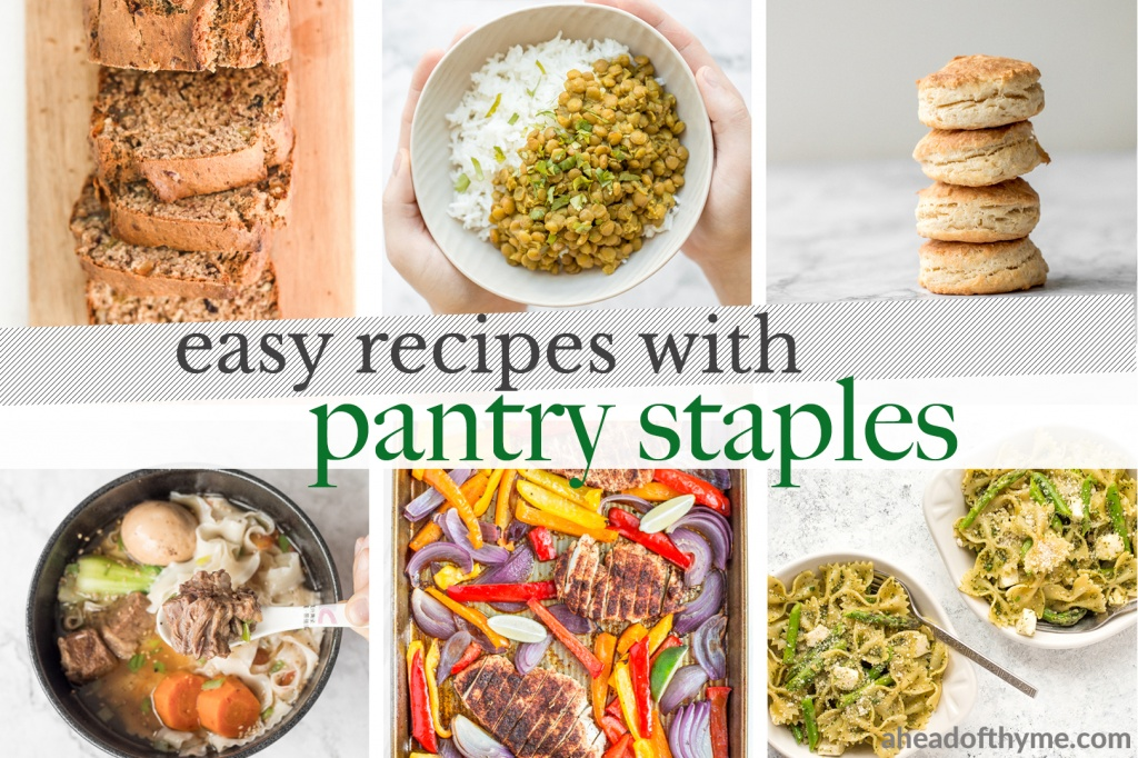 A compilation of easy pantry staple recipes including beans, rice, pasta, meals cooked using frozen meat, freezer-friendly meals and immune-boosting drinks. | aheadofthyme.com