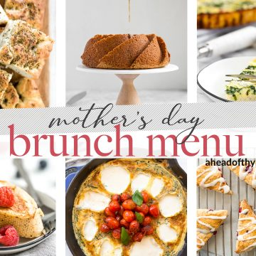 Prepare the fancy Mother's Day brunch at home that your mom deserves. This brunch menu contains easy breakfast recipes and ideas for an epic brunch spread. | aheadofthyme.com