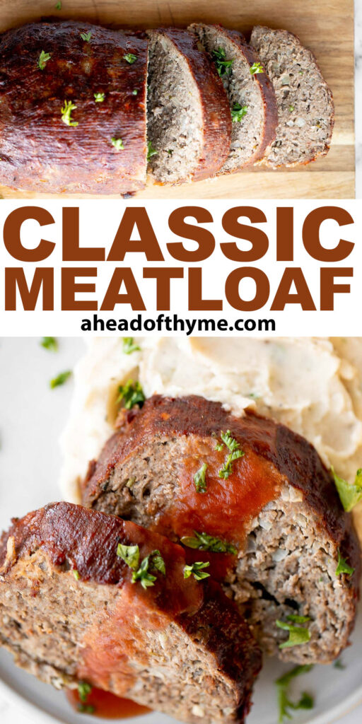 This hearty classic meatloaf with a caramelized glaze will nourish your body and soul. Feed the whole family with a simple yet flavourful classic. | aheadofthyme.com