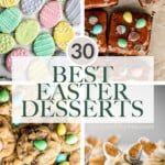 30 Best Easter Dessert Recipes