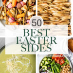 Browse the top 50 most popular best Easter side dishes recipes from vegetable sides, fresh seasonal salads, light spring soups, and more. | aheadofthyme.com