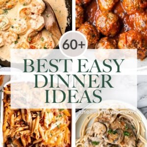 Over 60 best easy dinner ideas: sheet pan dinners, easy pasta, chicken dinner, hearty soup, takeout recipes, ground beef, seafood, vegetarian, and more. | aheadofthyme.com