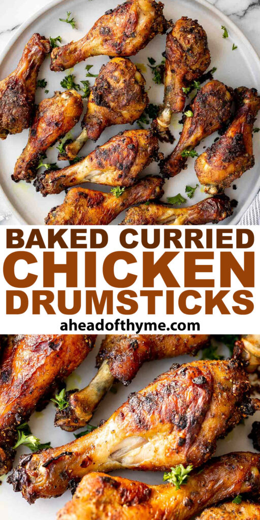 Baked curried chicken drumsticks are an easy to make dinner with quick prep and minimal dishes. They're tender, delicious, and packed with flavour. | aheadofthyme.com