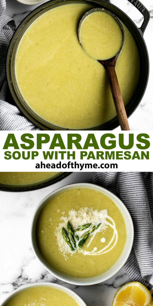 Lemon asparagus soup with parmesan is the perfect spring soup -- smooth, light, fresh, and flavourful. It's customizable and can be served hot or cold. | aheadofthyme.com