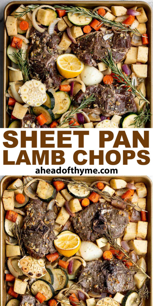 Sheet pan lamb chops with vegetables are healthy and delicious, easy to make, and easier to clean up. Perfect for busy weeknights or a holiday dinner. | aheadofthyme.com