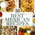 30 Mexican Recipes for Cinco de Mayo