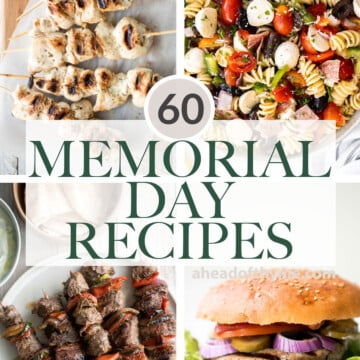 The top 60 popular best Memorial Day recipes for a summer cookout BBQ including burgers and fries, grill recipes, summer salads, dips, desserts, and more. | aheadofthyme.com