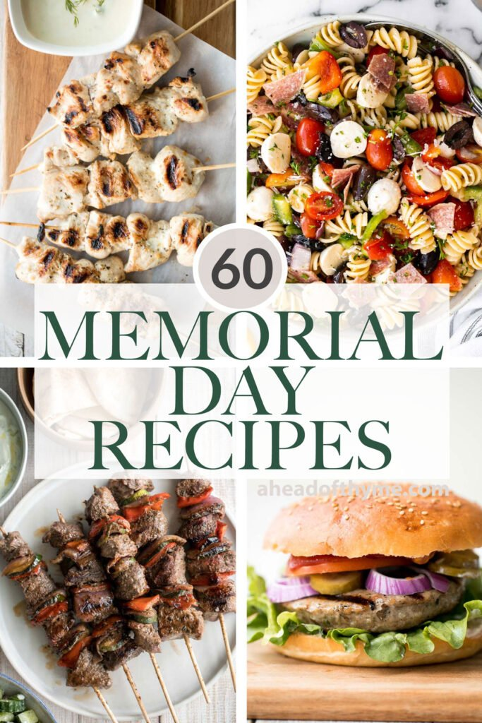 The top 60 popular best Memorial Day recipes for a summer cookout BBQ including burgers and fries, grill recipes, summer salads, dips, desserts, and more.   aheadofthyme.com