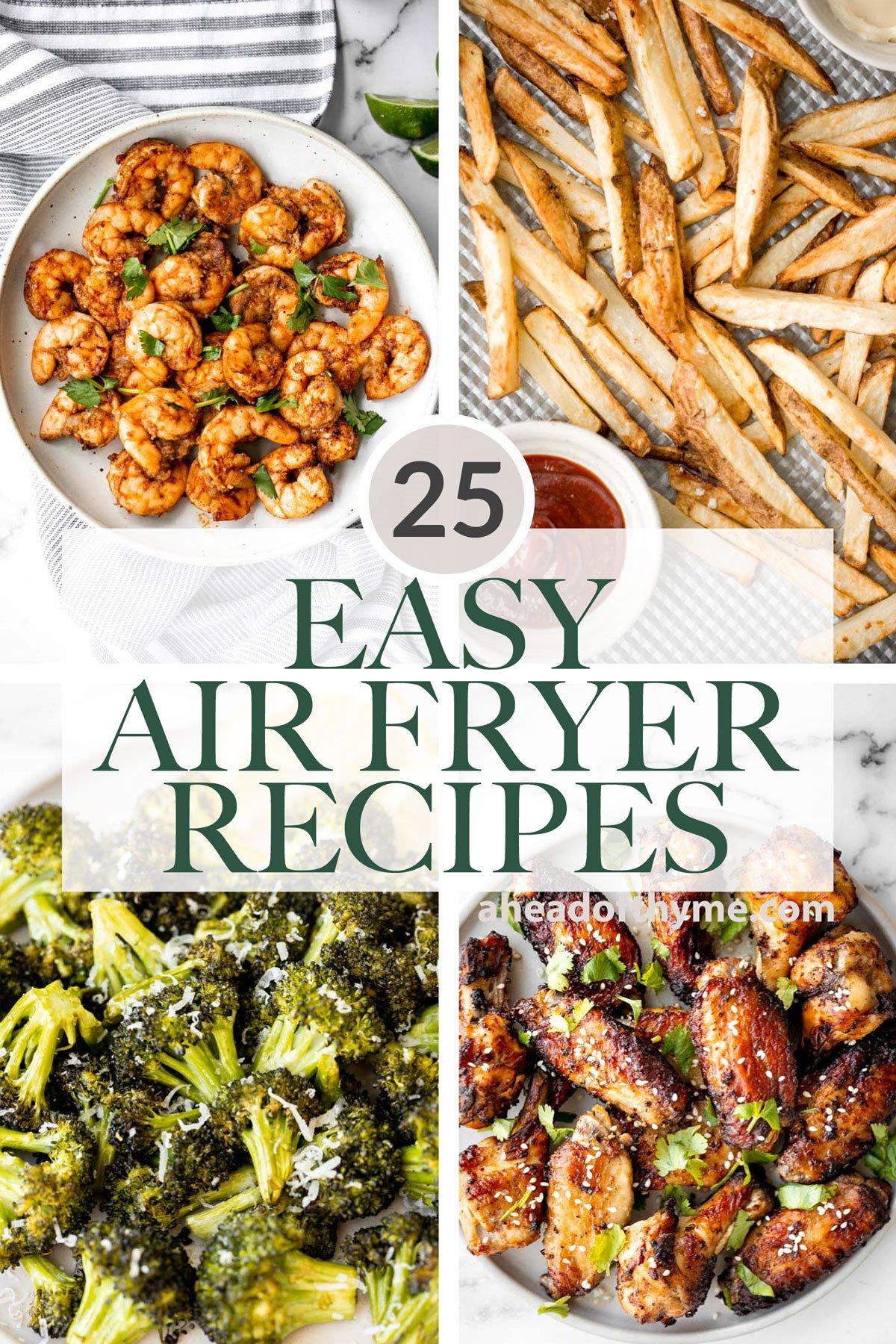 25 Easy Air Fryer Recipes
