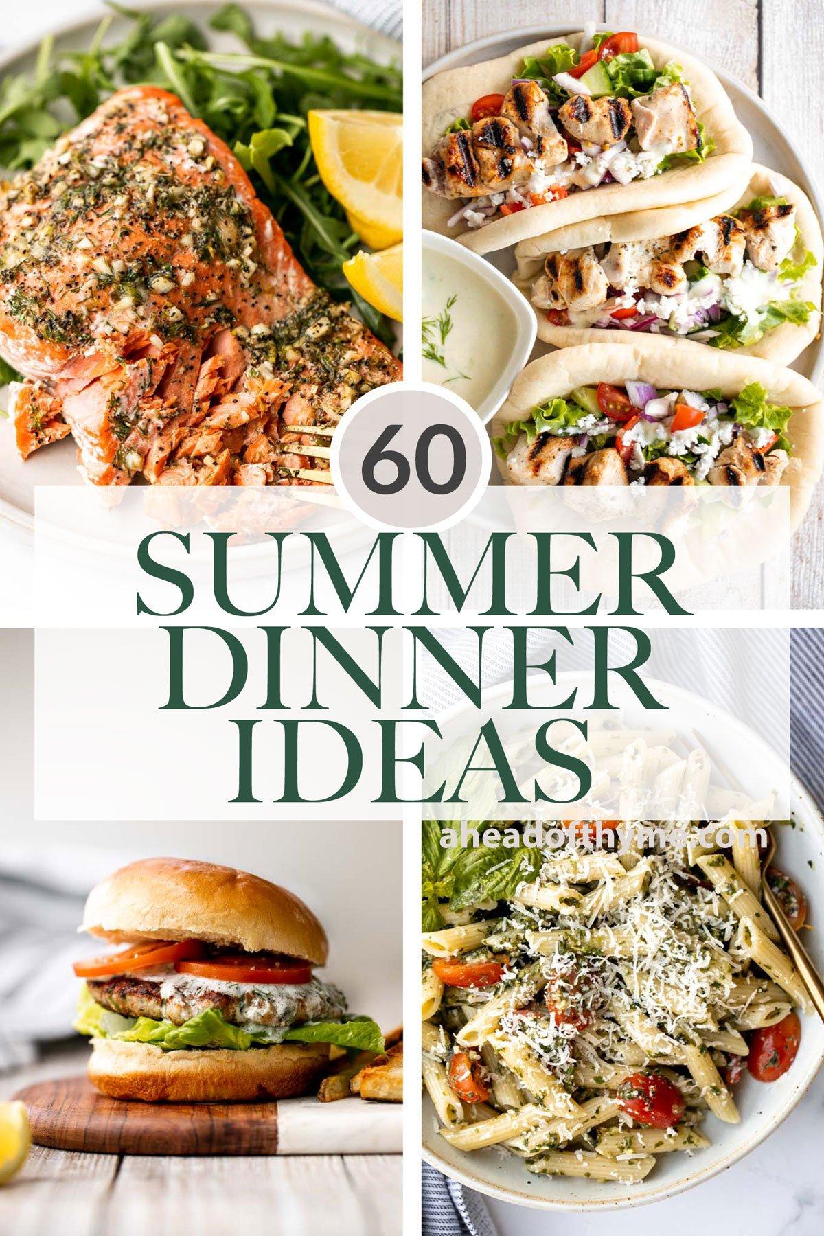 60+ Summer Dinner Ideas