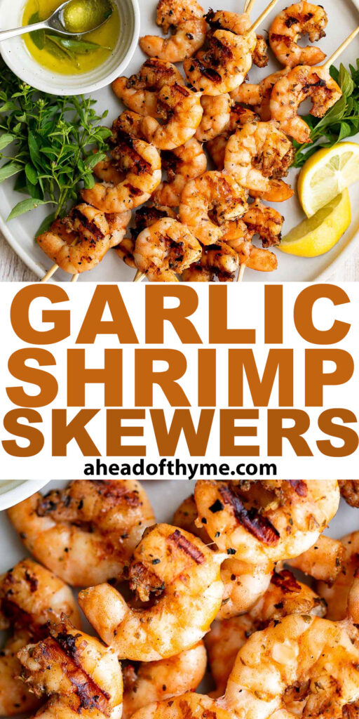 Garlic shrimp skewers are delicious and full of fresh flavor. These quick and easy kabobs can be grilled, baked or air fried for an easy summer dinner. | aheadofthyme.com
