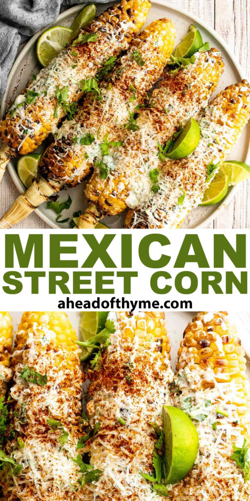 Mexican street corn (elote) is a delicious corn on the cob loaded with a cheesy sauce elevated with cilantro and lime. Creamy, cheesy, spicy, and flavorful. | aheadofthyme.com