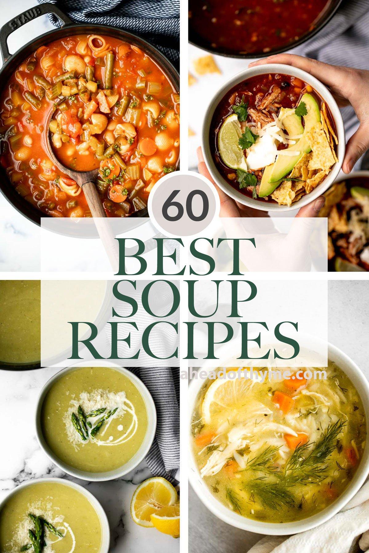 60 Best Soup Recipes