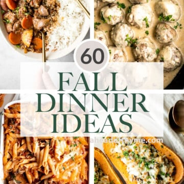 Over 60 best easy fall dinner ideas including casseroles, one pot weeknight dinners, chicken and meat, vegetarian fall recipes, soups, stews, and curries. | aheadofthyme.com