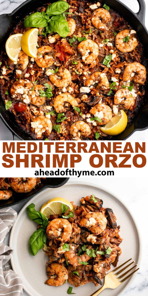 Mediterranean baked shrimp orzo is a complete wholesome one pot meal with delicious sautéed vegetables, juicy shrimp, and orzo pasta. Make it in 30 minutes. | aheadofthyme.com