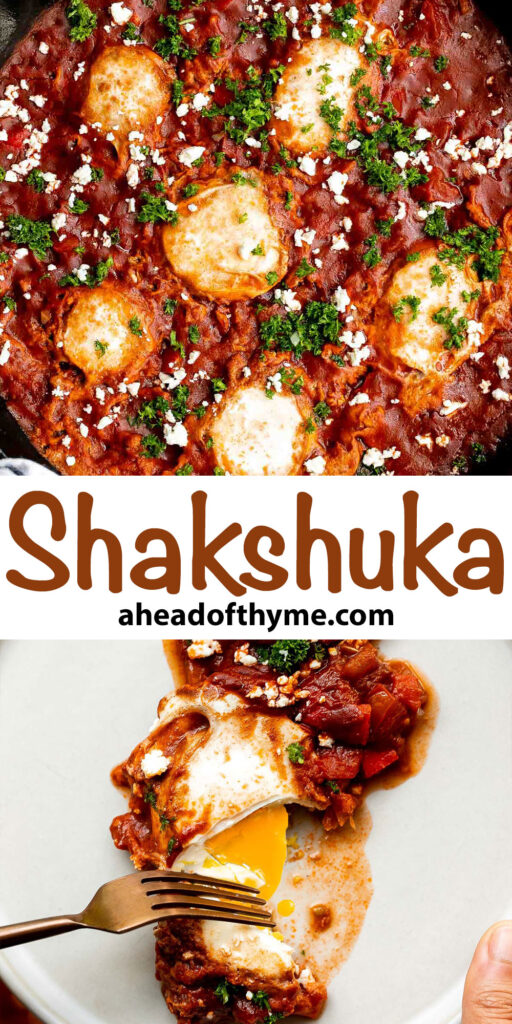 Shakshuka is a quick and easy, one-pan Middle Eastern classic with a savory saucy tomato-vegetable base and perfectly poached eggs on top. | aheadofthyme.com