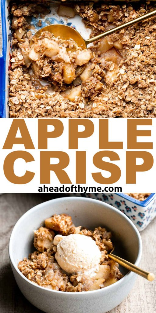 Apple crisp with tender cinnamon-sugar apples and crispy oat topping is sweet, tart, and just as delicious as an apple pie but takes a lot less effort.   aheadofthyme.com