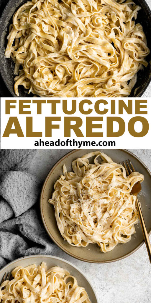 Fettuccine alfredo is a classic Italian pasta dish that is rich, creamy, and delicious. Plus, it comes together in less than 15 minutes! | aheadofthyme.com
