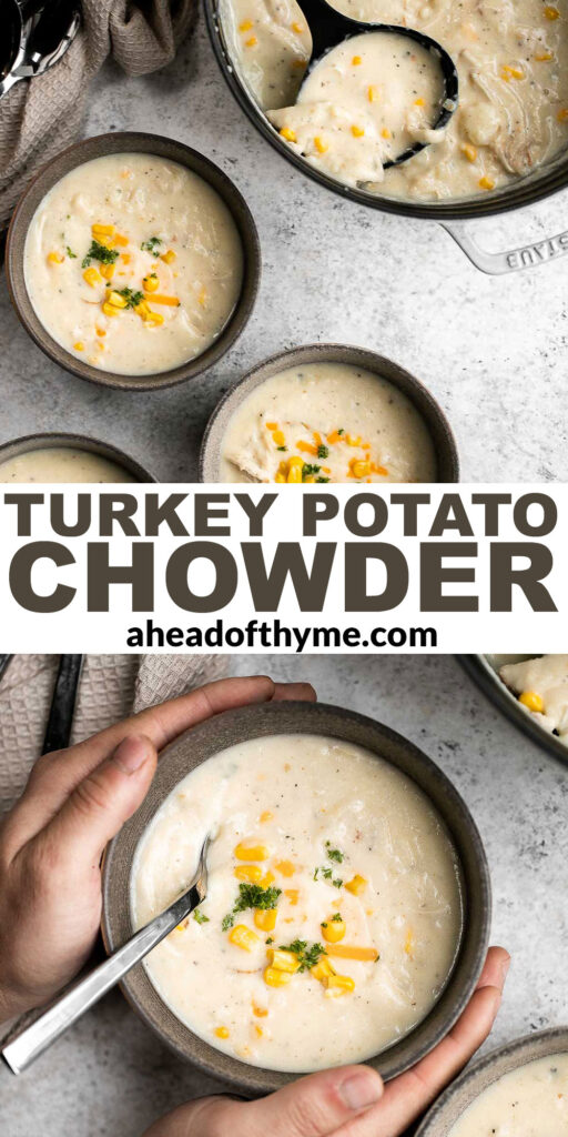 Leftover turkey potato chowder is a creamy, savory, and delicious soup that is loaded with holiday leftovers. Quick and easy, ready in under 30 minutes. | aheadofthyme.com